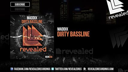 Maddix - Dirty Bassline ( Original Mix )