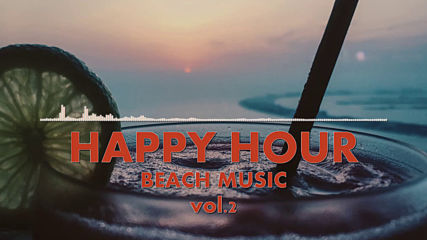 Happy Hour Beach Music Vol.2