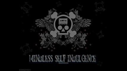Mindless Self Indulgence - Kill the rock