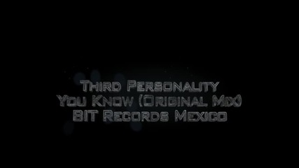 Andrez/ Third Personality - You Know [original mix]