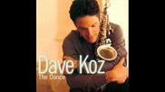 Smooth Jazz Dave Koz - Right By Your Side - The Dance 13