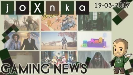 Gaming News [19.03.2017] - joXnka преглед на печата