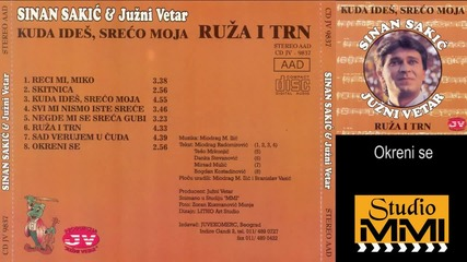 Sinan Sakic i Juzni Vetar - Okreni se (Audio 1995)