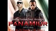 Daddy Yankee Ft. Arcangel - Panamiur