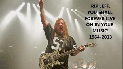 Отиде си Jeff Hanneman ..