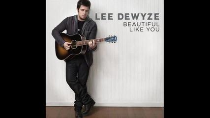 Lee Dewyze - Beautiful Like You