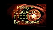 Phony P - Reggaeton Freestyle