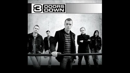 3 Doors Down-here Without You