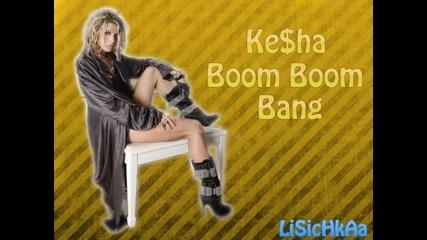 Ke$ha feat. Busbee - Boom Boom Bang