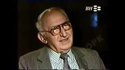 Интервю на Тодор Живков от 1997г. част 1