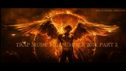 Trap Music Mix 2014 Part 2, By The_ Punisher