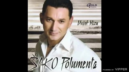 Sako Polumenta - Uvijek blizu 2004