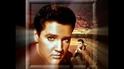 Stand By Me - - - - - - - - Elvis Presley