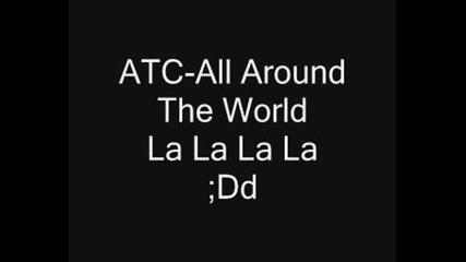 All Around The World {lalala}