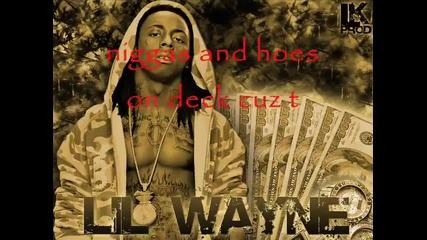 Lil Wayne - Me and my Drinks [lyrics]