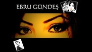[2001] Ebru Gundes - Sabahlar Uzak