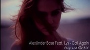 Alexunder Base ft. Lys - Call Again
