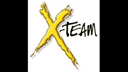 X - Team - Когато съм С теб