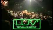 Luv - Trojan Нorse , 1978