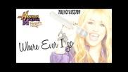 Hannah Montana Forever Where Ever I Go (solo)