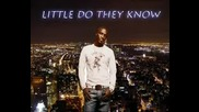 Akon feat. StL All Stars - Little Do They Know