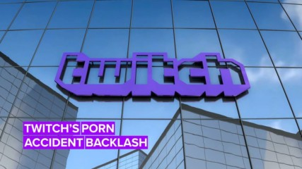 Twitch apologized for 'accidentally' showing porn