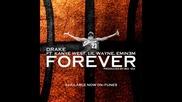 Drake ft. Kanye West,  Lil Wayne & Eminem - Forever