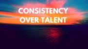 За щастие постоянството е добър заместител на таланта