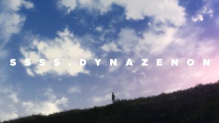 ssss.dynazenon - 01 [ Bg Subs ][ H D ]