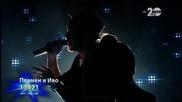 Иво и Пламен - X Factor Live (04.11.2014)