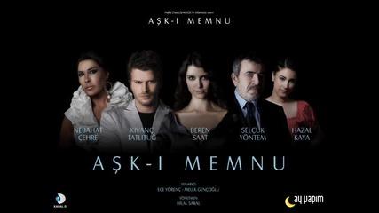 Объркана любов... Ask - i Memnu - Orjinal Dizi Muzikleri 2009 - Yasak Ask Keman Versiyon