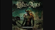 War of Ages - Broken Peace Before You