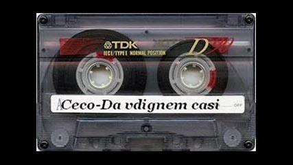 Ceco - Da vdignem casi
