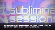 Richard Grey & Maboo Inc vs Todd Terry - Something s Going On 2010 Jose Nunez Remix