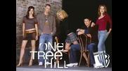 Песента От One Tree Hill - I Dont Want To Be