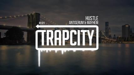 Antiserum & Mayhem - Hustle [ Trap & Bass ]