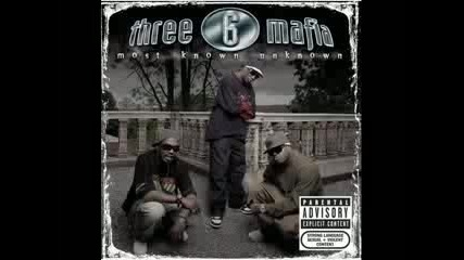 Three 6 Mafia - Fuck That
