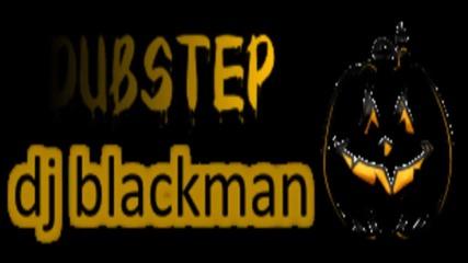 dj blackman - dubstep mix