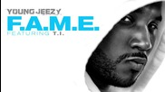 * Превод * Young Jeezy ft. T. I. - F. A. M. E. + Download Link! *2011*