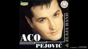 Aco Pejovic - Ja dacu svakom sudbinu svoju - (Audio 2000)