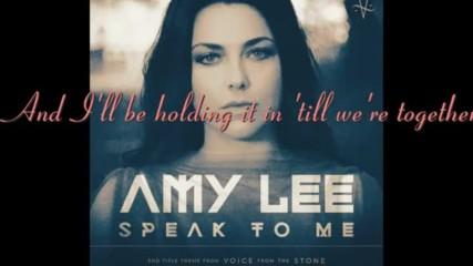 Amy Lee - Speak To Me (with Lyrics)