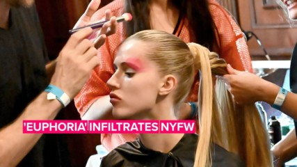 NYFW is taking beauty looks straight from 'Euphoria'