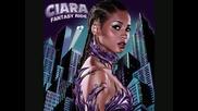 Ciara - Ciara To The Stage