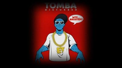 Tomba - Disturbed Mixtape