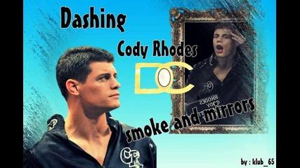 Dashing Cody Rhodes - Smoke and Mirrors