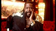 Barry White - Standing In The Shadows Of Love