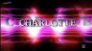 2015: Charlotte Custom Entrance Video Titantron (1080p High Quality)