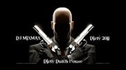 Dirty House Music 2011 ( Dirty Freak Mix Dutch) [ Dj Mixmax ]