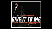 Timbaland - Give It to Me (rock Remix by bliix)