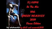 Dj Kapa In The Mix With Greek Remixes 2009 (dance Edition) [ 1 of 4 ] - Non Stop Greek Music